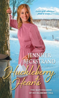 Huckleberry Hearts - Jennifer Beckstrand pdf download