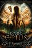 Dariel Raye, Muffy Wilson, Cursed Angel & Charmed Legacy - Dark Opius: Watchtower Cursed Angel Collection  artwork