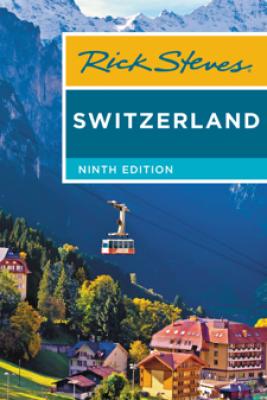 Rick Steves Switzerland - Rick Steves