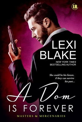 A Dom Is Forever - Lexi Blake pdf download