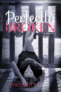 Perfectly Broken - Prescott Lane pdf download