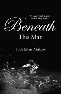 Beneath This Man - Jodi Ellen Malpas pdf download