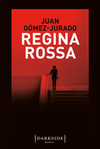 Regina Rossa - Juan Gómez-Jurado pdf download