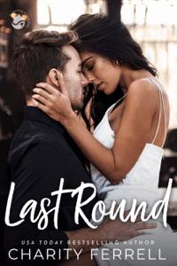 Last Round - Charity Ferrell pdf download