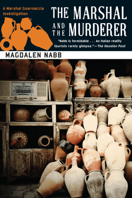 The Marshal and the Murderer - Magdalen Nabb