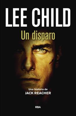 Un disparo - Lee Child pdf download