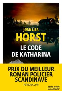 Le code de Katharina - Jørn Lier Horst pdf download