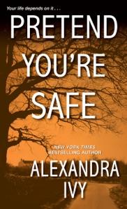 Pretend You're Safe - Alexandra Ivy pdf download