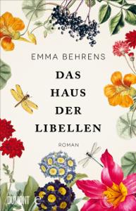 Das Haus der Libellen - Emma Behrens pdf download