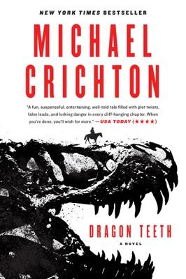 Dragon Teeth - Michael Crichton pdf download