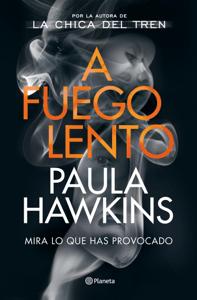 A fuego lento - Paula Hawkins pdf download
