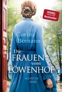 Die Frauen vom Löwenhof - Agnetas Erbe - Corina Bomann pdf download