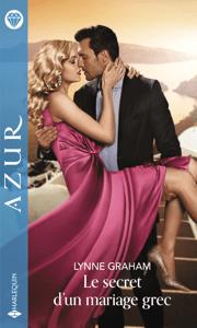 Le secret d'un mariage grec - Lynne Graham pdf download