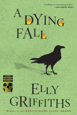 A Dying Fall - Elly Griffiths