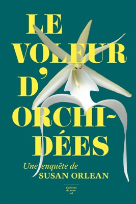 Le voleur d'orchidées - Susan Orlean pdf download