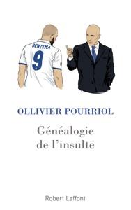 Généalogie de l'insulte - Ollivier Pourriol pdf download