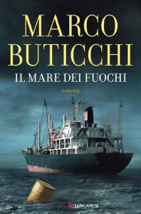 Il mare dei fuochi - Marco Buticchi pdf download