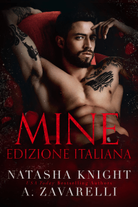 Mine - Natasha Knight & A. Zavarelli pdf download