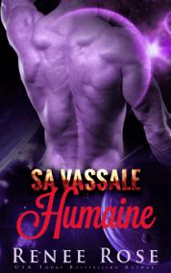 Sa Vassale Humaine - Renee Rose pdf download