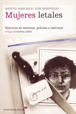 Mujeres letales - Manu Marlasca & Luis Rendueles pdf download