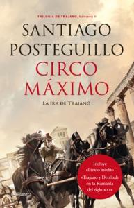 Circo Máximo - Santiago Posteguillo pdf download