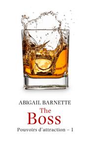 The Boss - Abigail Barnette pdf download