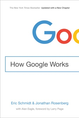 How Google Works - Eric Schmidt & Jonathan Rosenberg pdf download