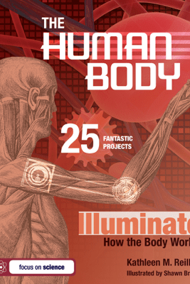 The Human Body - Kathleen M. Reilly