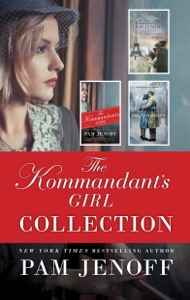 The Kommandant's Girl Collection - Pam Jenoff pdf download