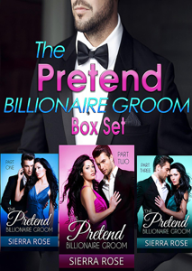 The Pretend Billionaire Groom Box Set - Sierra Rose pdf download