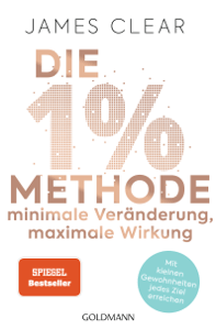 Die 1%-Methode – Minimale Veränderung, maximale Wirkung - James Clear pdf download