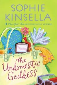 The Undomestic Goddess - Sophie Kinsella pdf download
