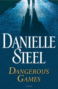 Dangerous Games - Danielle Steel pdf download