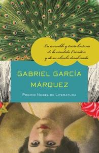 La increíble y triste historia de la cándida Eréndira y de su abuela desalmada - Gabriel García Márquez pdf download