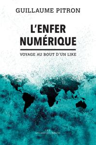 L'enfer numérique - Guillaume Pitron pdf download