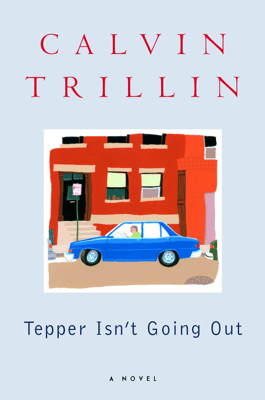 Tepper Isn't Going Out - Calvin Trillin pdf download