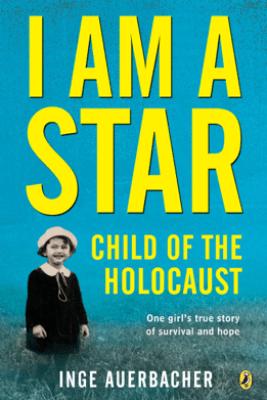 I Am a Star - Inge Auerbacher