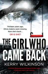 The Girl Who Came Back - Kerry Wilkinson pdf download