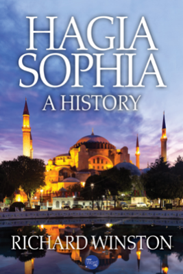 Hagia Sophia: A History - Richard Winston