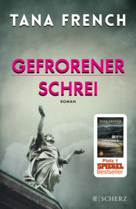 Gefrorener Schrei - Tana French pdf download