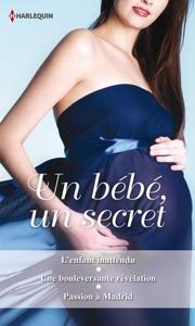Un bébé, un secret - Jacqueline Baird, Roxanne St. Claire & Fiona Hood-Stewart pdf download