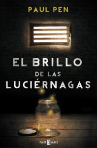 El brillo de las luciérnagas - Paul Pen pdf download