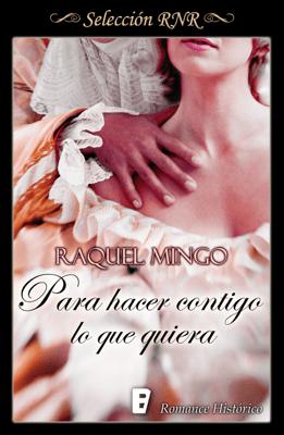 Para hacer contigo lo que quiera (El club de los seductores 1) - Raquel Mingo pdf download