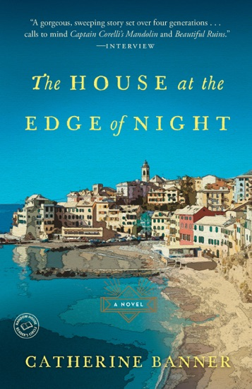 The House at the Edge of Night by Catherine Banner pdf download