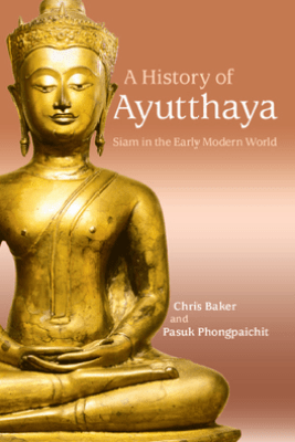 A History of Ayutthaya - Chris Baker & Pasuk Phongpaichit