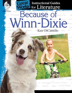 Because of Winn-Dixie: Instructional Guides for Literature - Kate DiCamillo pdf download