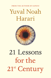 21 Lessons for the 21st Century - Yuval Noah Harari pdf download