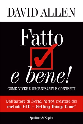 Fatto e bene! - David Allen pdf download