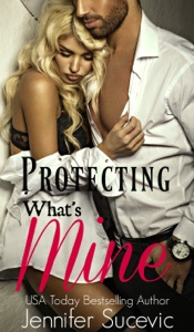 Protecting What's Mine - Jennifer Sucevic pdf download