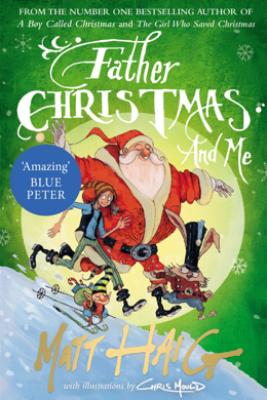 Father Christmas and Me - Matt Haig